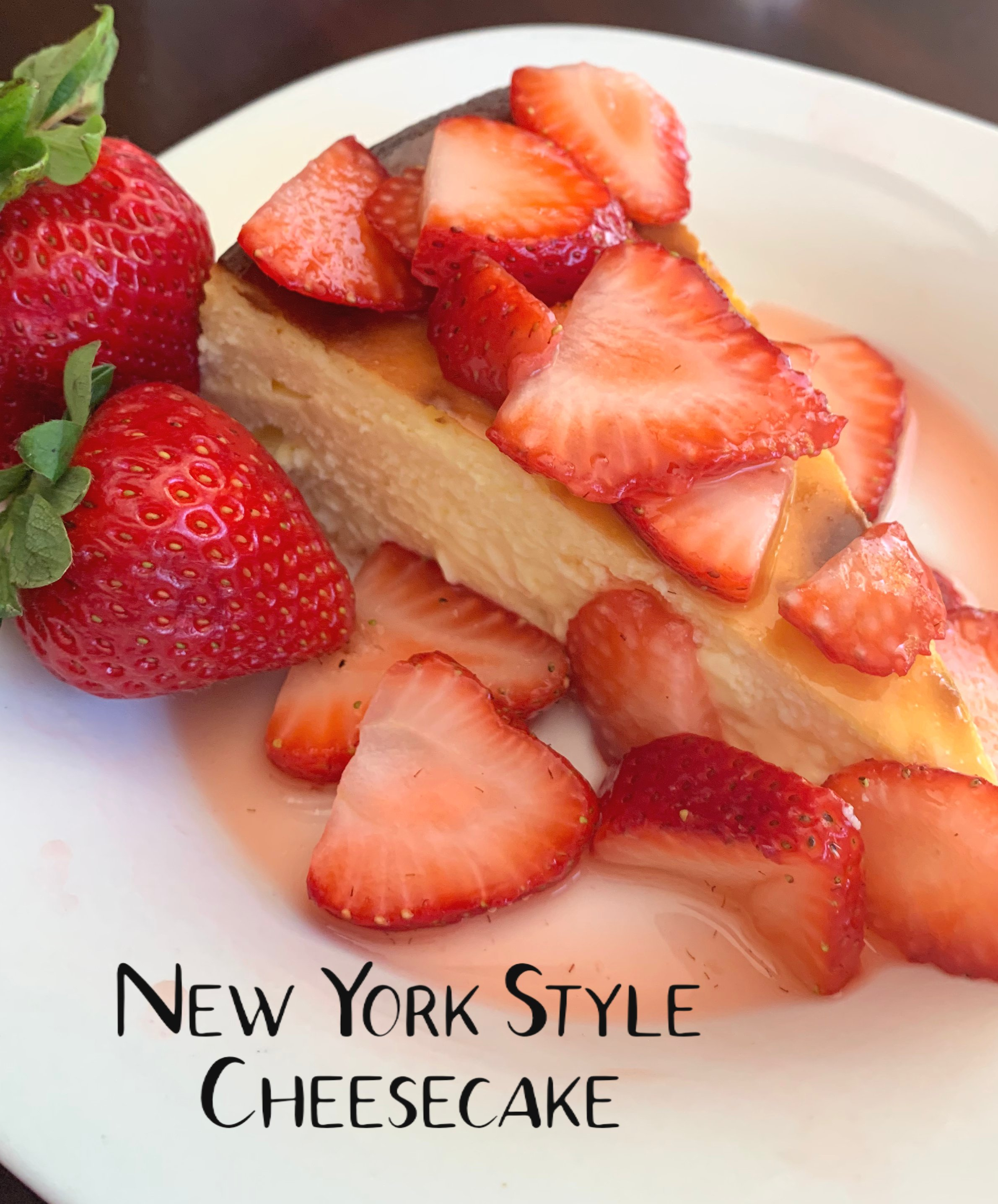 New York Style Cheesecake with strawberries with strawberries recipe