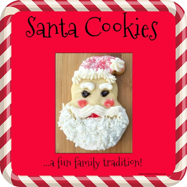 Santa Christmas Cookies and other Christmas traditions